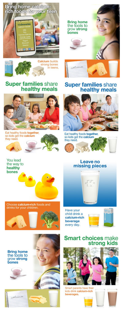 These posters designed by W-2003 use specific phrase and images to motivate Asian and Hispanic parents to provide calcium-rich foods and drinks for their children and to encourage parenting practices like eating together and role-modeling good eating habits.