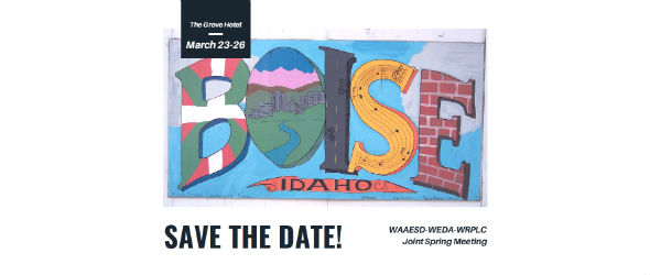 Save the Date! 2020 WAAESD-WEDA-WRPLC Joint Spring Meeting